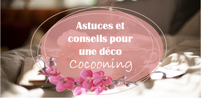 Adoptez l'ambiance cocooning